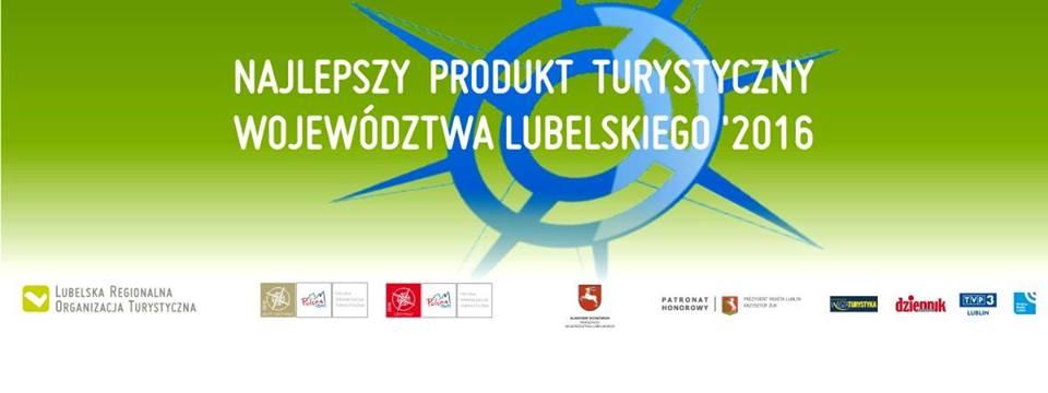 Najlepszy produkt turystyczny województwa Lubelskiego